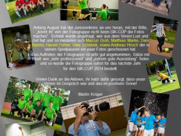 Fotogruppe aktiv beim SIK-CUP 2013